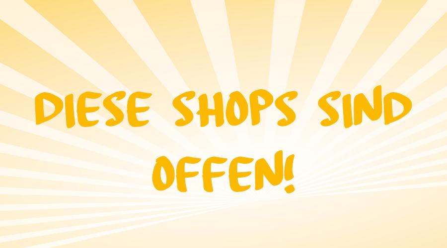 Corona Lockdown offene Shops
